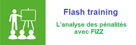 Flash training FR- L'analyse des pénalités avec FIZZ